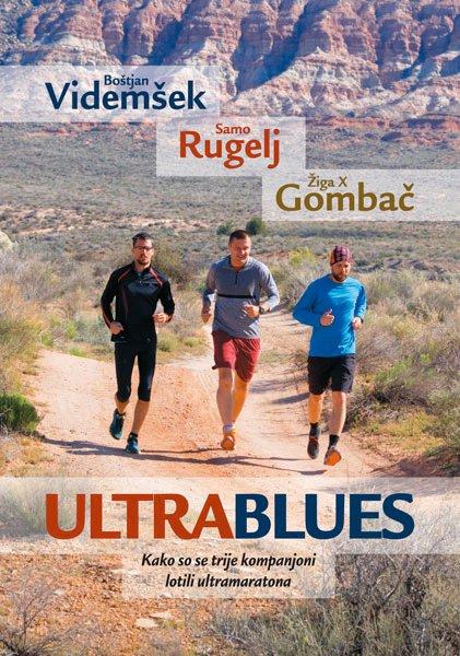 Ultrablus, Samo Rugelj, Žiga Gombač, Boštjan Videmšek