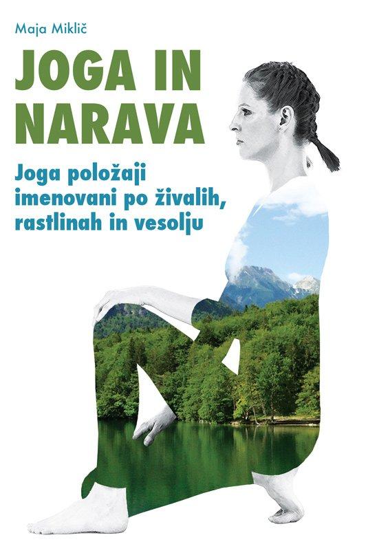 Joga in narava, Maja Miklič