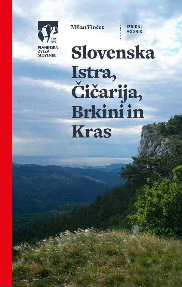 Vodnik,Slovenska Istra, Čičarija, Brkini in Kras