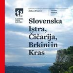 Vodnik: Slovenska Istra, Čičarija, Brkini in Kras (foto: Planinska zveza Slovenije)