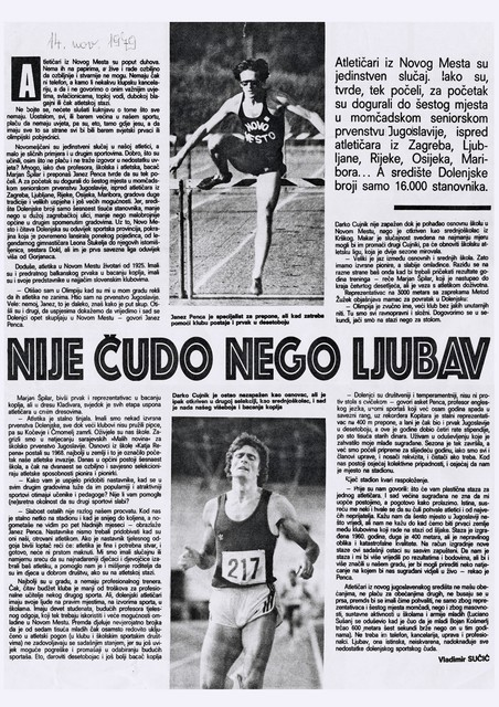 Novinar Sportskih novosti, ki se je leta 1979 navduševal nad uspehi novomeškihatletov,je Penco označil za asketa.