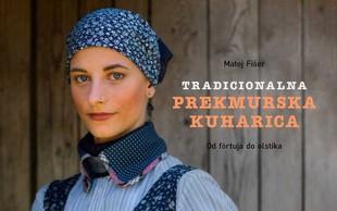 Od förtuja do olstika - TRADICIONALNA PREKMURSKA KUHARICA